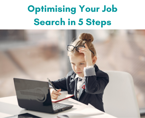 How to Optimise Your Job Search in 5 Steps